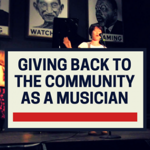 Giving Back To The Community As A Musician
