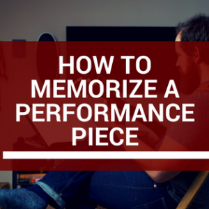 How To Memorize A Performance Piece
