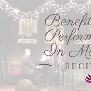 benefits performing music recitals
