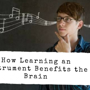 learning instruments benefits brain