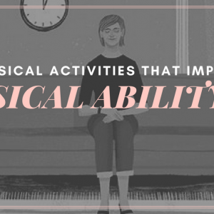 non-musical activities improve musical ability
