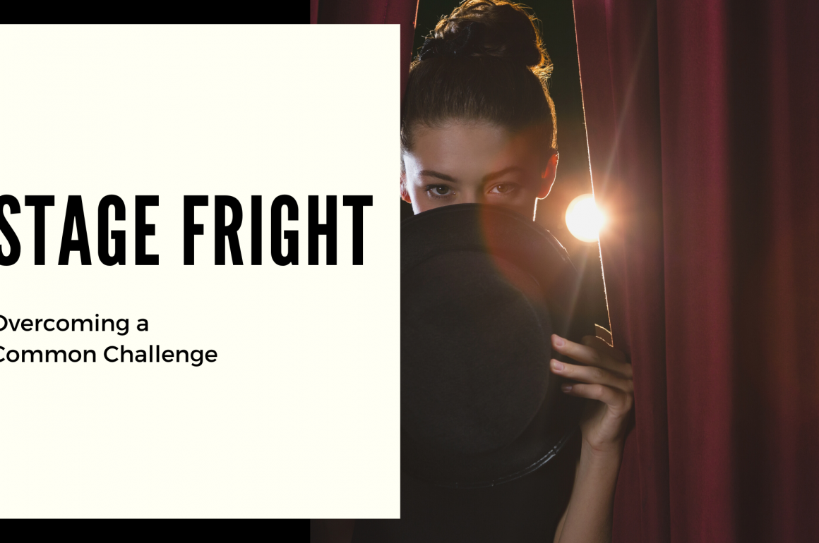 Conquer Your Stage Fright
