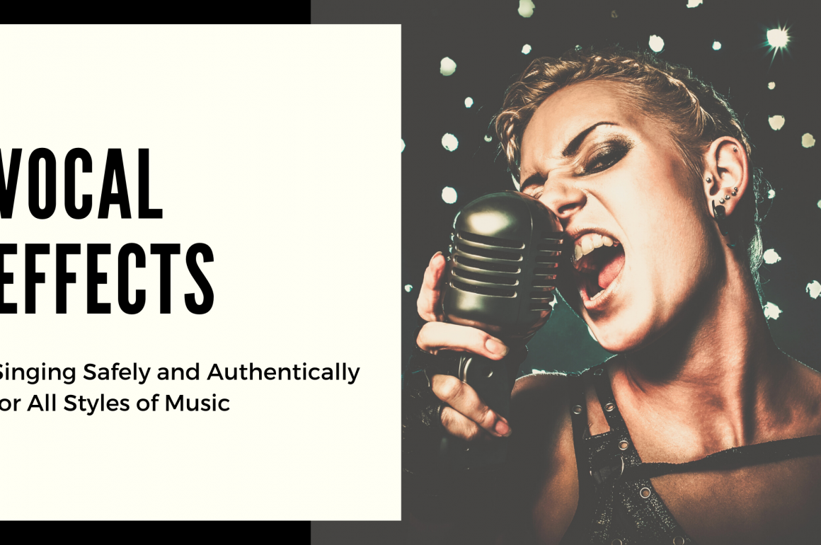 Vocal Effects: Singing Authentically