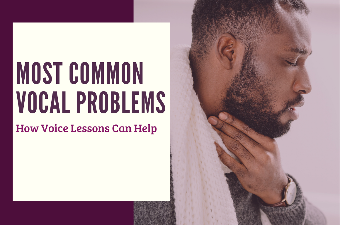 Common Vocal Problems