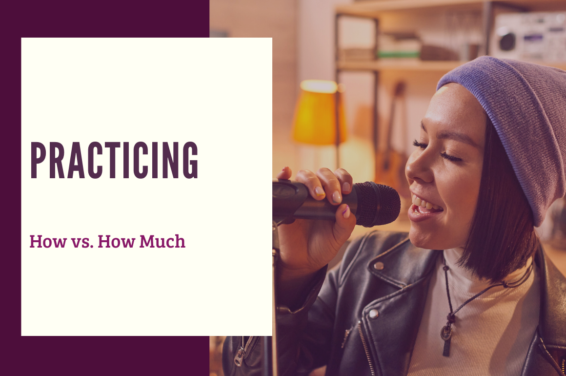 Practicing: How vs. How Much