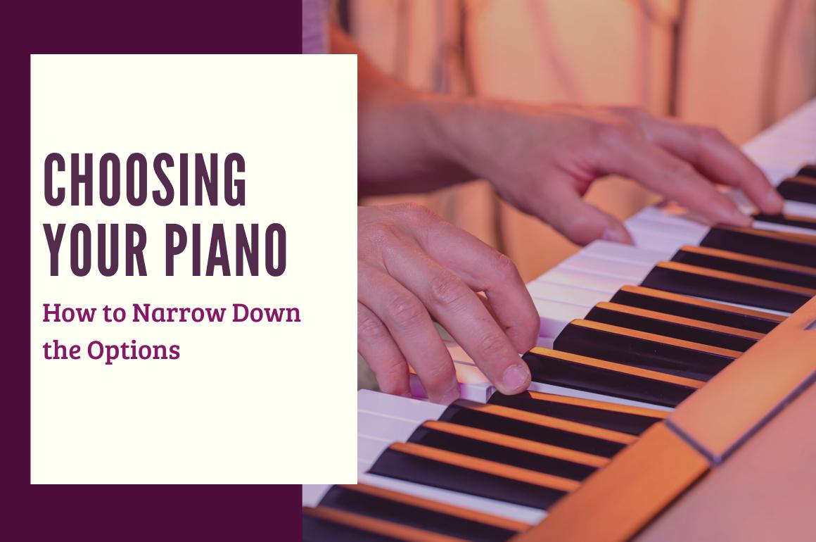 Choosing your Piano