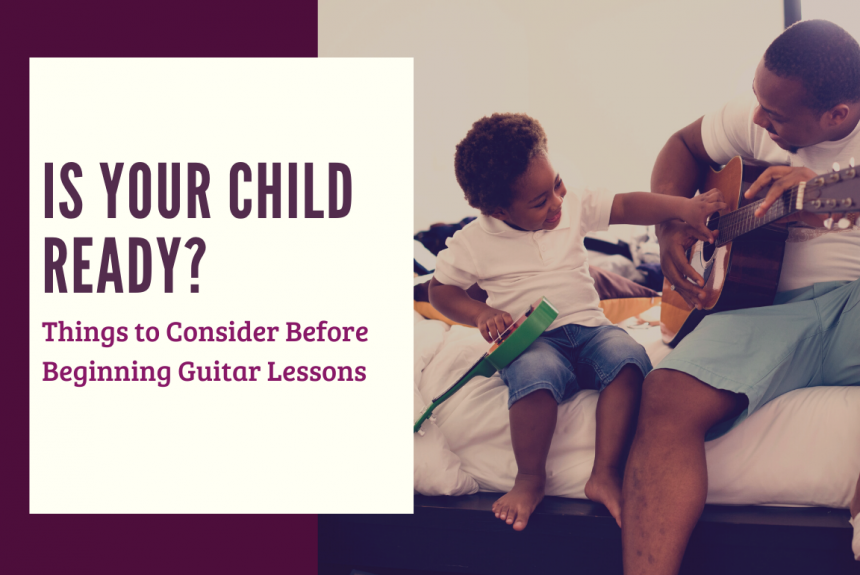 Is Your Child Ready for Guitar Lessons?